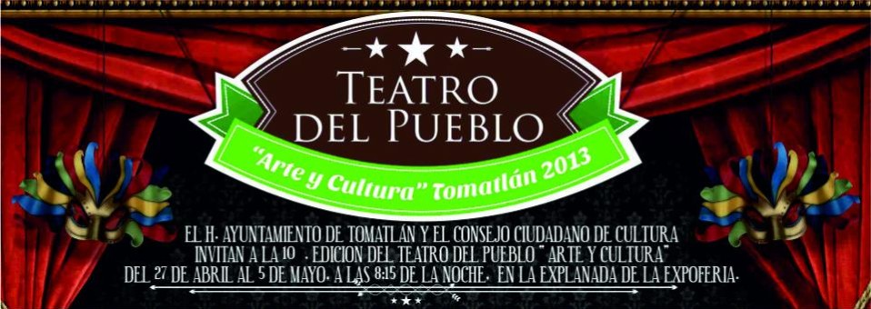 Teatro del Pueblo Tomatlan 2013